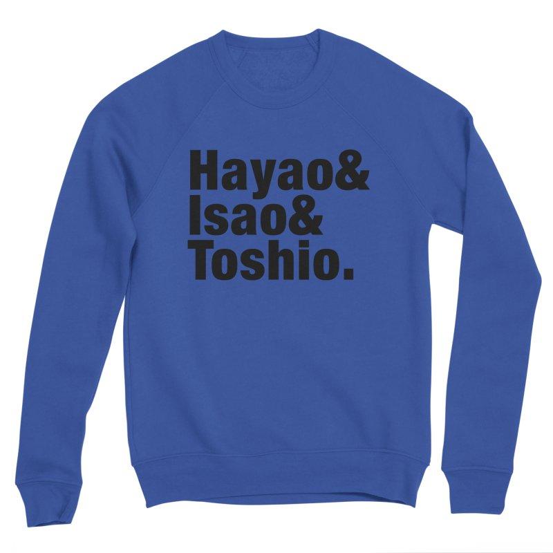 Hayao & Isao & Toshio - Black Men's Sweatshirt by SQETCHBOOK