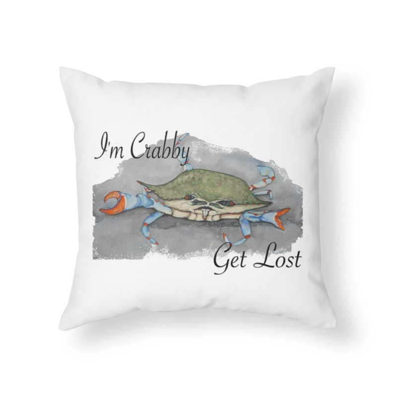 I'm Crabby, Get Lost Home Throw Pillow by Sailing Luna Sea's Swag Shop