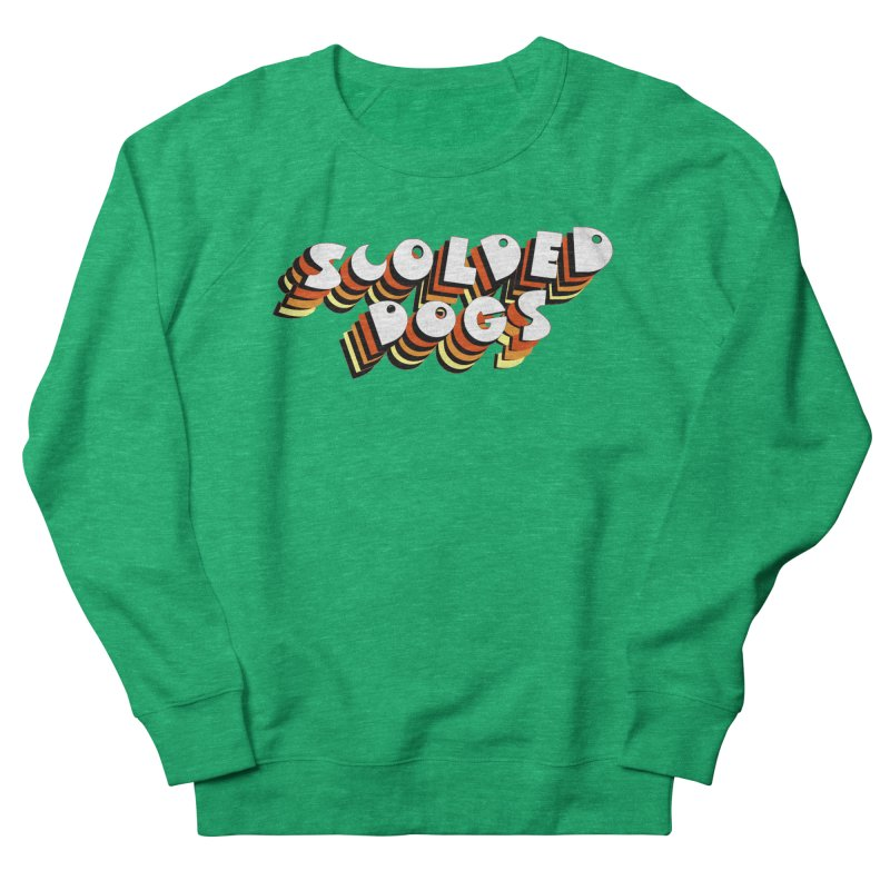 Scolded Tee Women's French Terry Sweatshirt by Sam Shain's Artist Shop