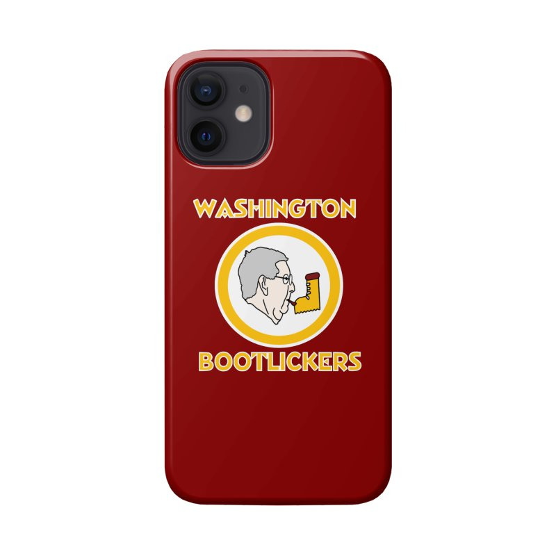 Washington Bootlickers Accessories Phone Case by Sam Shain's Artist Shop