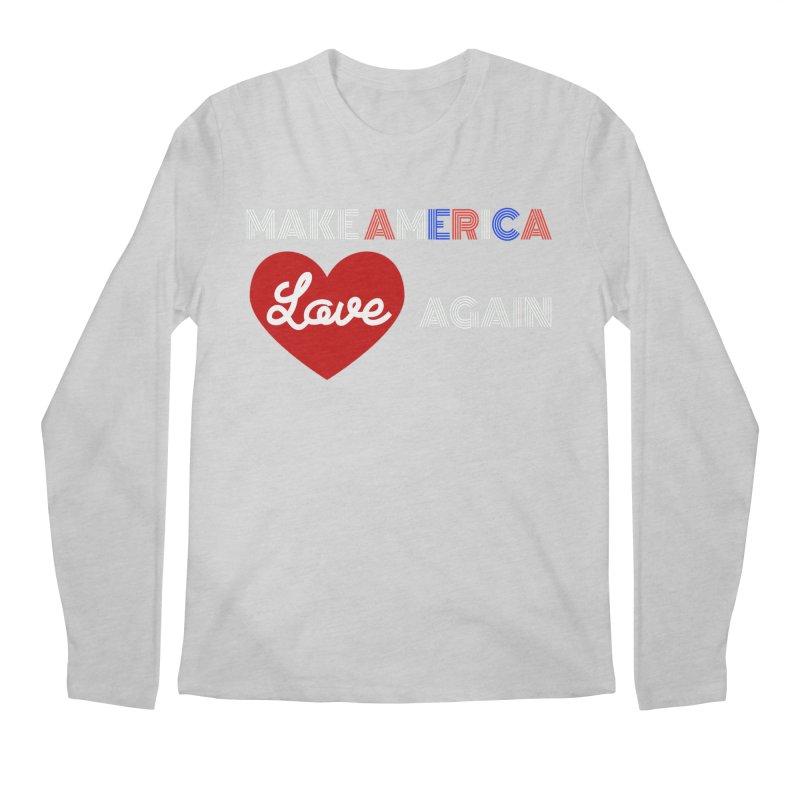 Make America Love Again Men's Regular Longsleeve T-Shirt by Sam Shain's Artist Shop
