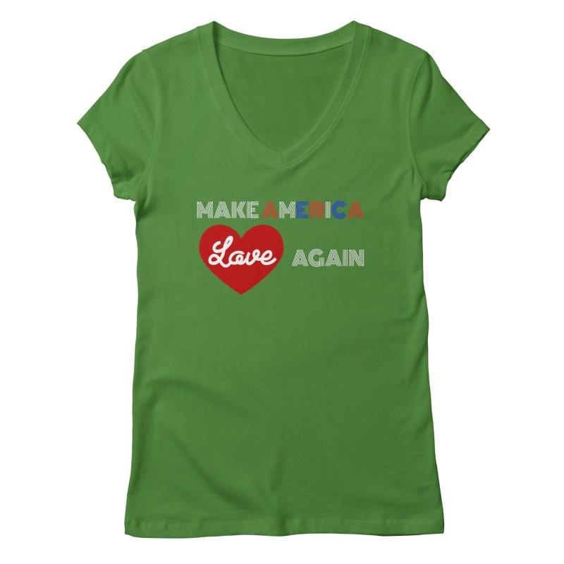 Make America Love Again Women's Regular V-Neck by Sam Shain's Artist Shop