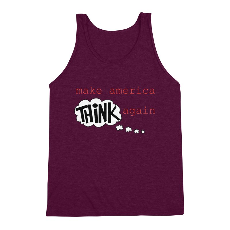 Make America Think Again Men's Triblend Tank by Sam Shain's Artist Shop
