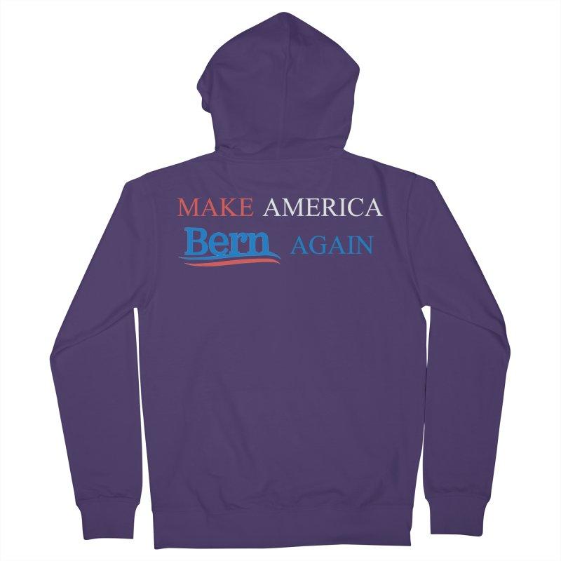 Make America Bern Again Women's French Terry Zip-Up Hoody by Sam Shain's Artist Shop