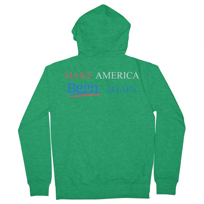 Make America Bern Again Men's French Terry Zip-Up Hoody by Sam Shain's Artist Shop