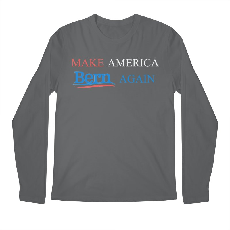 Make America Bern Again Men's Regular Longsleeve T-Shirt by Sam Shain's Artist Shop