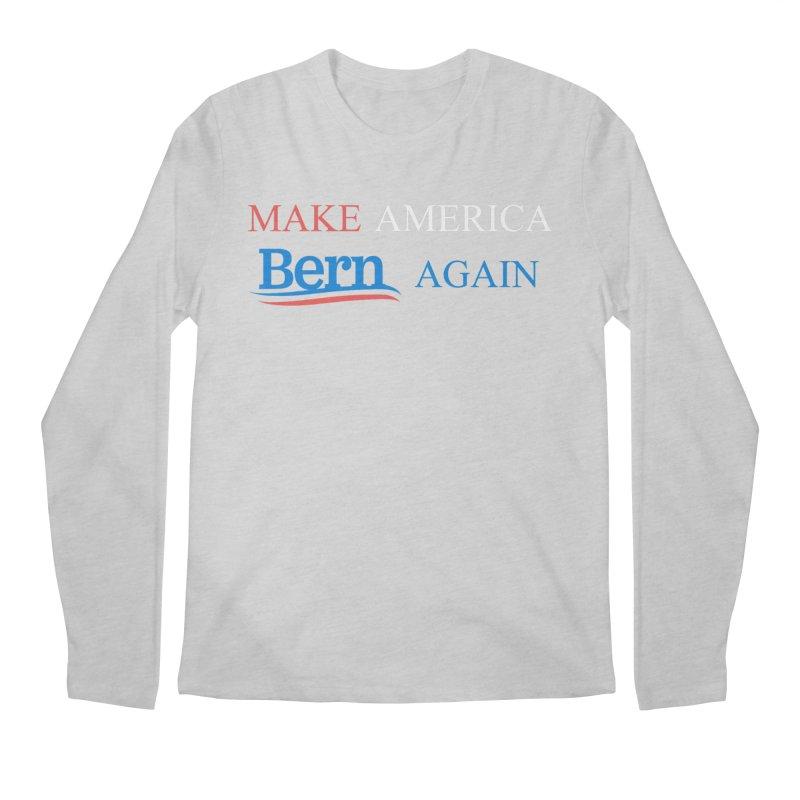 Make America Bern Again Men's Regular Longsleeve T-Shirt by Sam Shain's Artist Shop