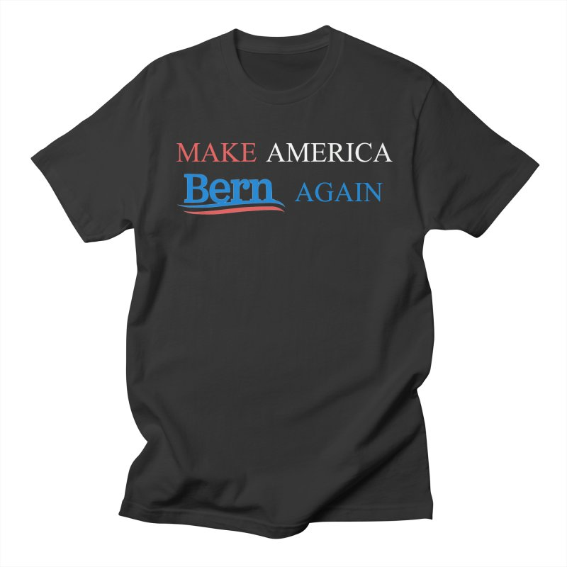 Make America Bern Again Men's Regular T-Shirt by Sam Shain's Artist Shop