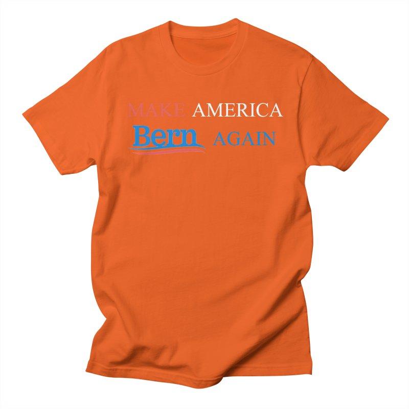 Make America Bern Again Women's Regular Unisex T-Shirt by Sam Shain's Artist Shop