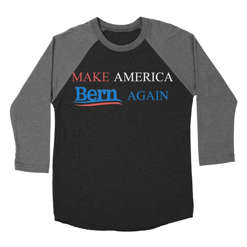 Make America Bern Again Women's Baseball Triblend Longsleeve T-Shirt by Sam Shain's Artist Shop
