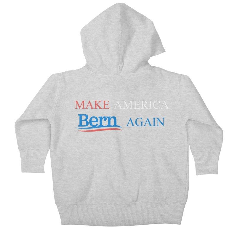 Make America Bern Again Kids Baby Zip-Up Hoody by Sam Shain's Artist Shop