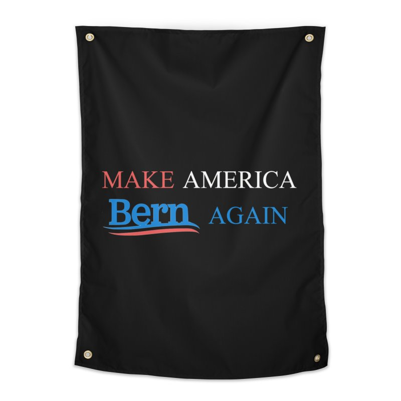 Make America Bern Again Home Tapestry by Sam Shain's Artist Shop