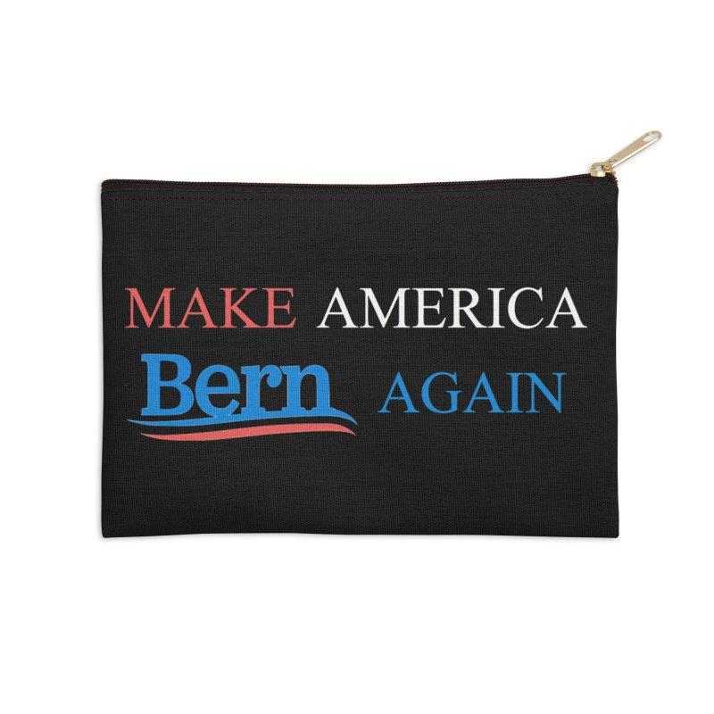 Make America Bern Again Accessories Zip Pouch by Sam Shain's Artist Shop