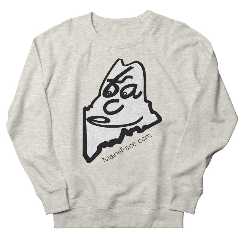 MaineFace.Com Women's French Terry Sweatshirt by Sam Shain's Artist Shop