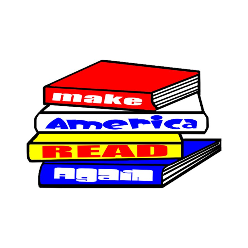 Make America Read Again Kids T-Shirt by Sam Shain's Artist Shop
