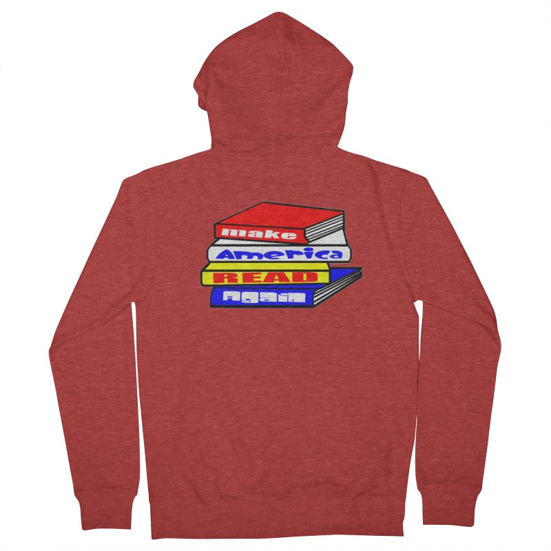 Make America Read Again Women's French Terry Zip-Up Hoody by Sam Shain's Artist Shop