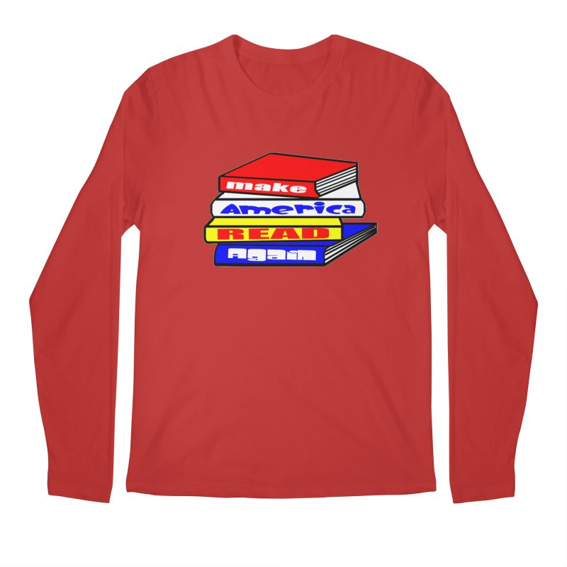 Make America Read Again Men's Regular Longsleeve T-Shirt by Sam Shain's Artist Shop