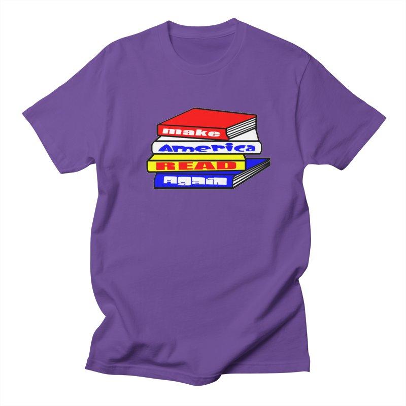 Make America Read Again Women's Regular Unisex T-Shirt by Sam Shain's Artist Shop