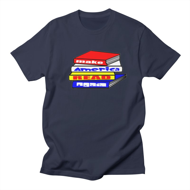Make America Read Again Men's Regular T-Shirt by Sam Shain's Artist Shop