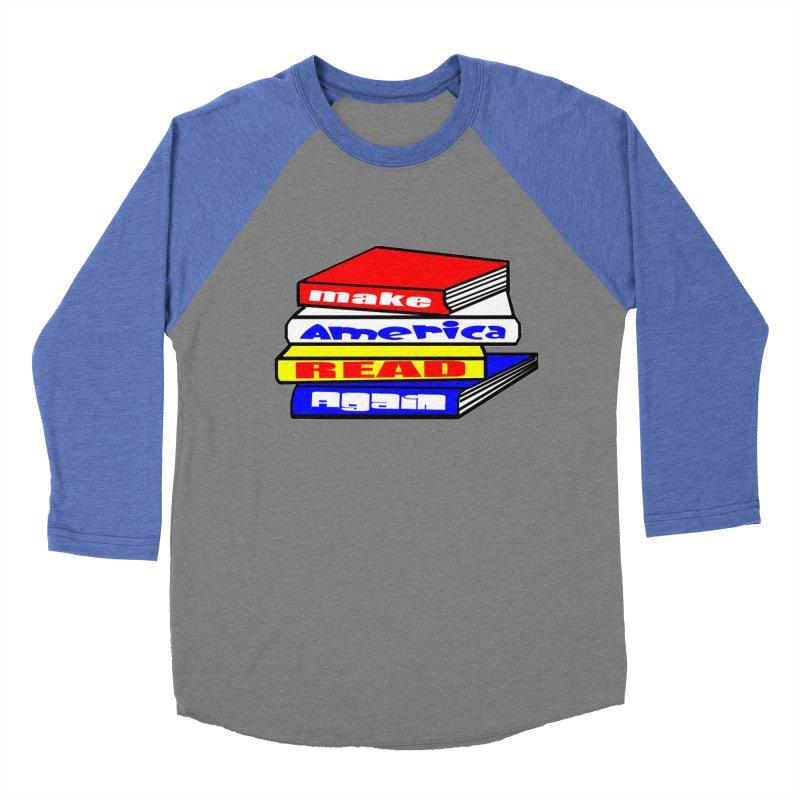 Make America Read Again Men's Baseball Triblend Longsleeve T-Shirt by Sam Shain's Artist Shop