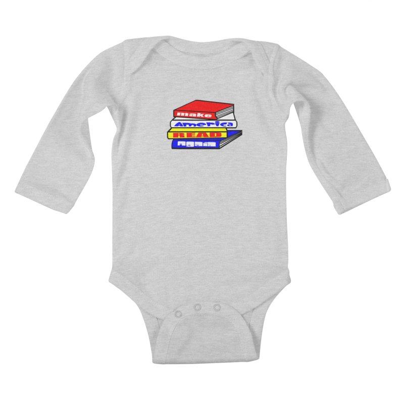 Make America Read Again Kids Baby Longsleeve Bodysuit by Sam Shain's Artist Shop