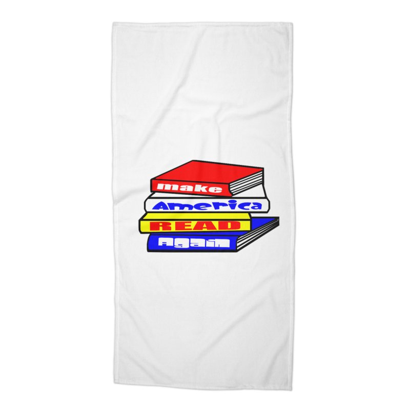 Make America Read Again Accessories Beach Towel by Sam Shain's Artist Shop