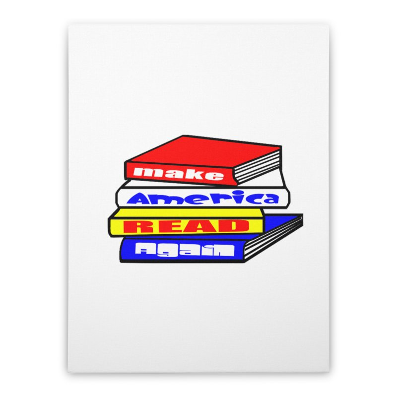 Make America Read Again Home Stretched Canvas by Sam Shain's Artist Shop
