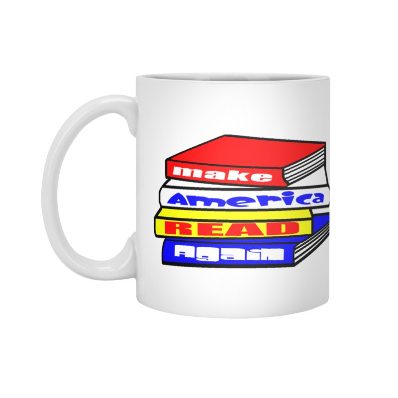 Make America Read Again Accessories Standard Mug by Sam Shain's Artist Shop
