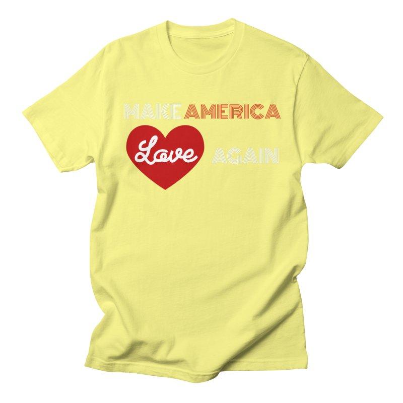 Make America Love Again Men's Regular T-Shirt by Sam Shain's Artist Shop