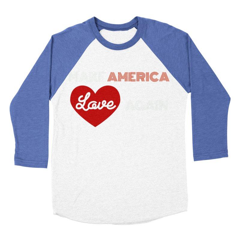 Make America Love Again Men's Baseball Triblend Longsleeve T-Shirt by Sam Shain's Artist Shop
