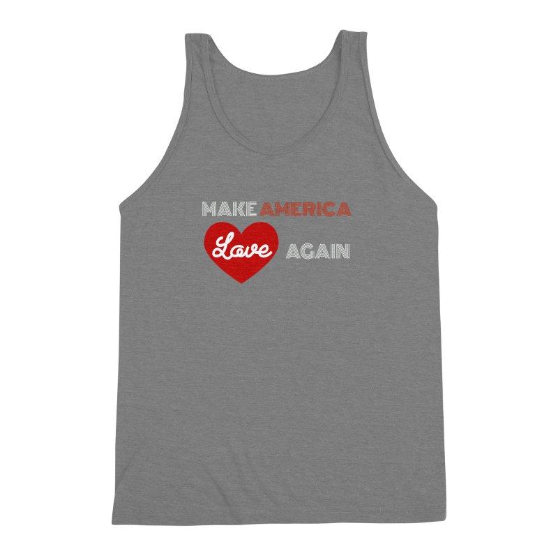 Make America Love Again Men's Triblend Tank by Sam Shain's Artist Shop