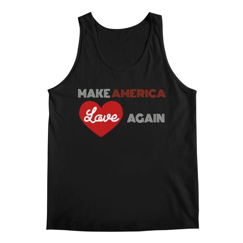 Make America Love Again Men's Regular Tank by Sam Shain's Artist Shop
