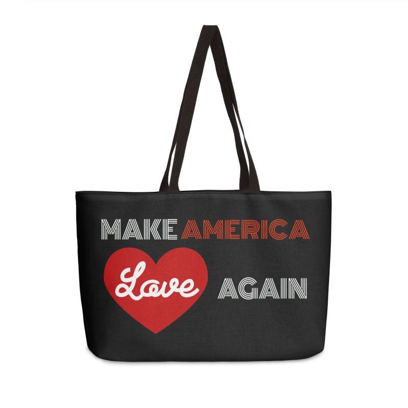Make America Love Again Accessories Weekender Bag Bag by Sam Shain's Artist Shop