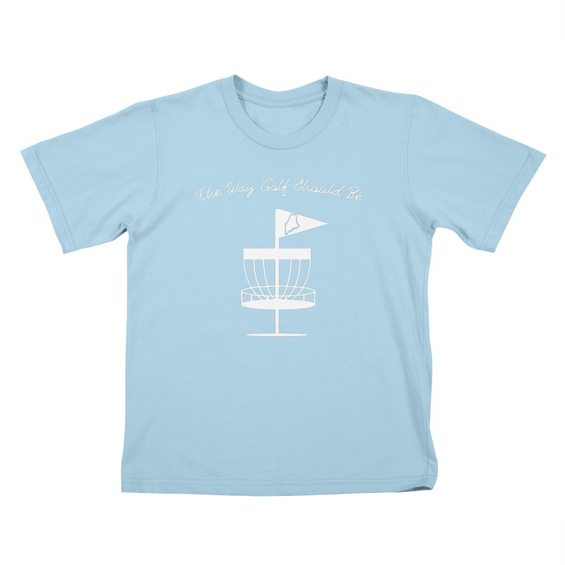 The Way Golf Should Be Kids T-Shirt by Sam Shain's Artist Shop