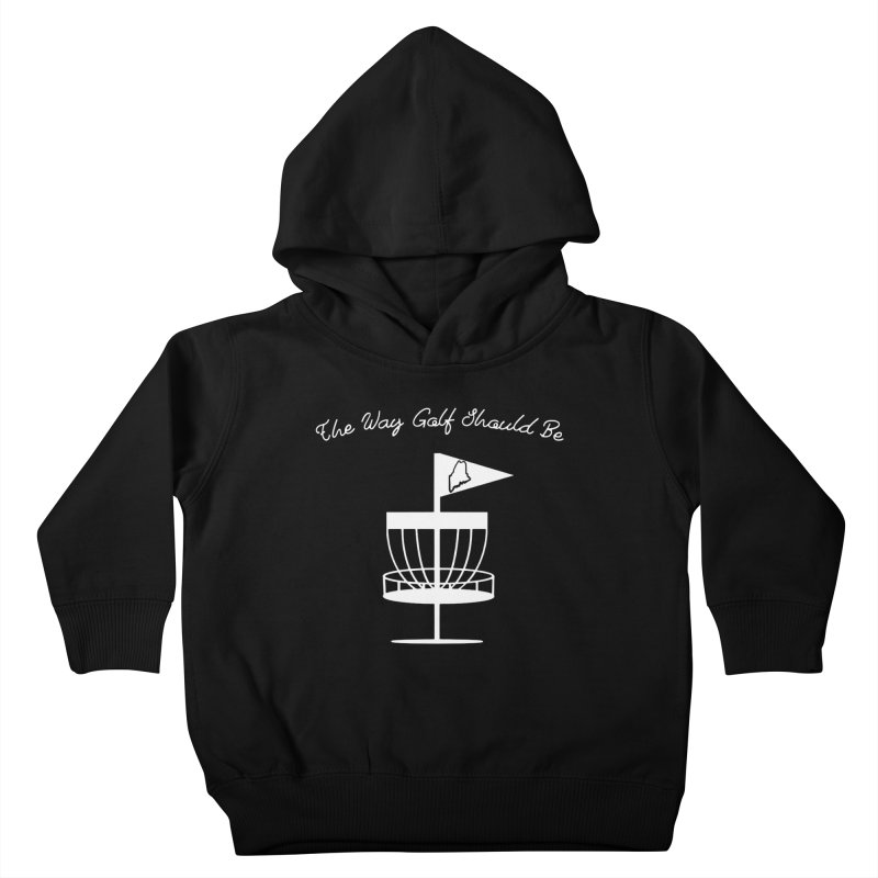 The Way Golf Should Be Kids Toddler Pullover Hoody by Sam Shain's Artist Shop