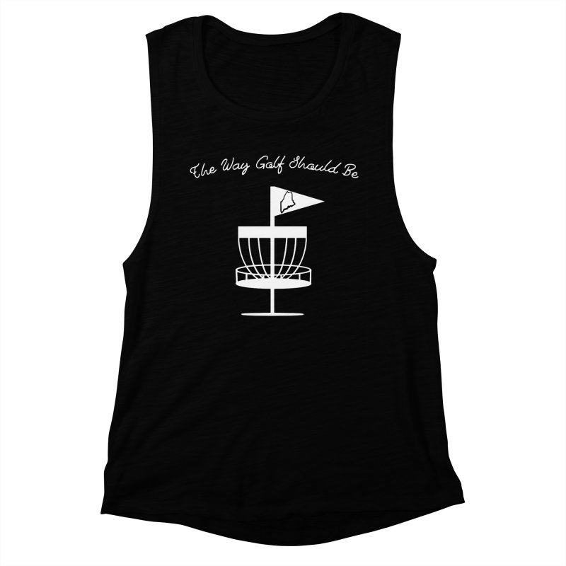 The Way Golf Should Be Women's Muscle Tank by Sam Shain's Artist Shop