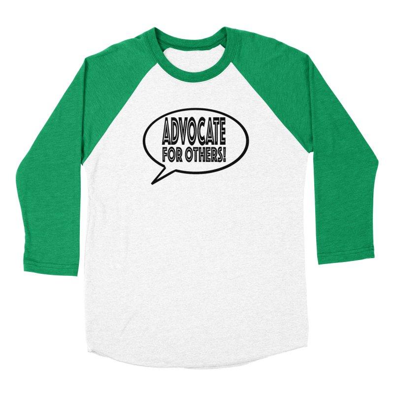 Advocate Women's Baseball Triblend Longsleeve T-Shirt by Sam Shain's Artist Shop