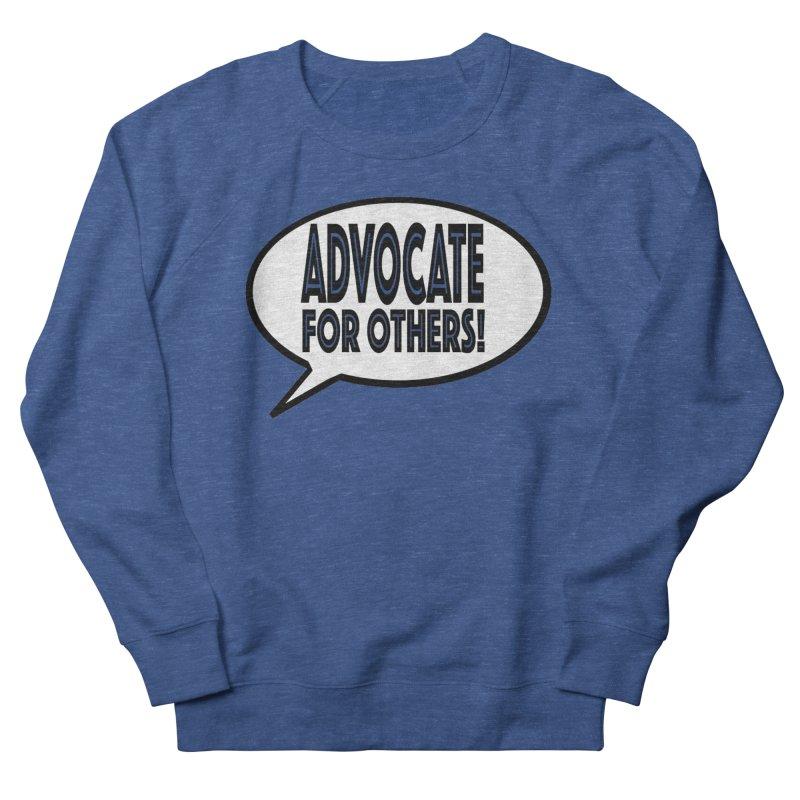 Advocate Men's Sweatshirt by Sam Shain's Artist Shop
