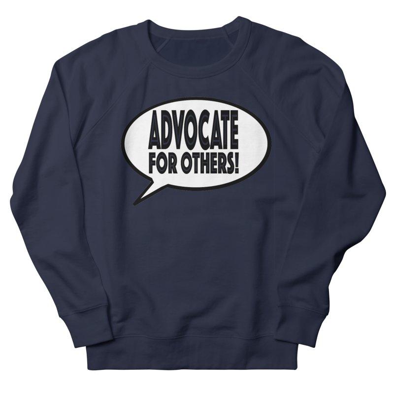Advocate Men's French Terry Sweatshirt by Sam Shain's Artist Shop