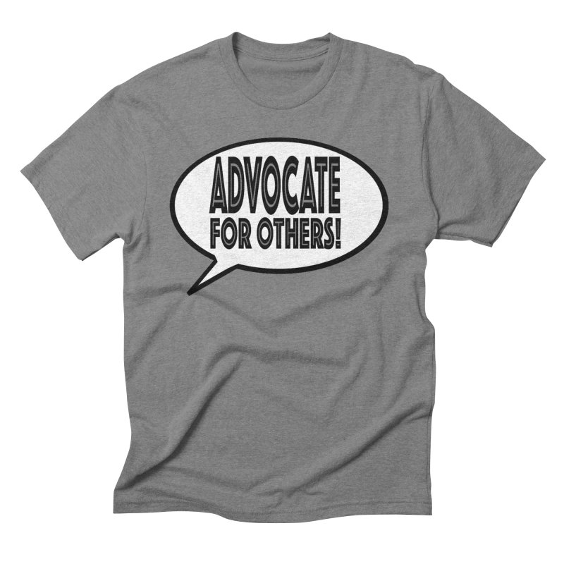 Advocate Men's Triblend T-Shirt by Sam Shain's Artist Shop