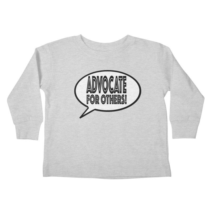 Advocate Kids Toddler Longsleeve T-Shirt by Sam Shain's Artist Shop