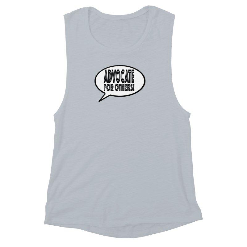 Advocate Women's Muscle Tank by Sam Shain's Artist Shop