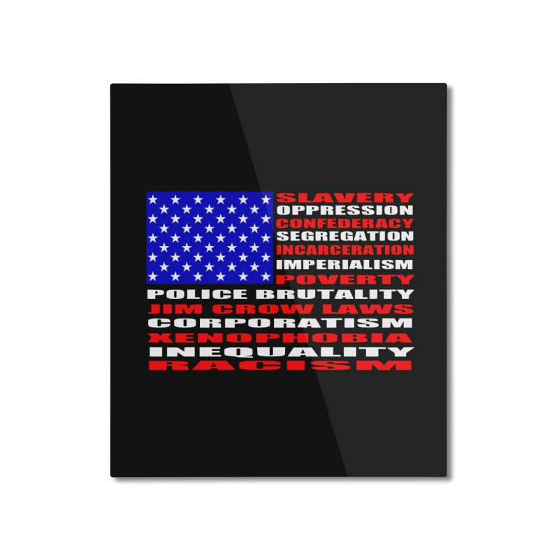 Land of the Free Home Mounted Aluminum Print by Sam Shain's Artist Shop
