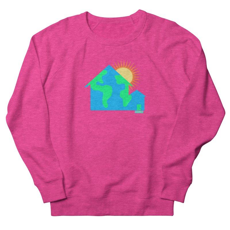 Home Women's French Terry Sweatshirt by Sam Shain's Artist Shop