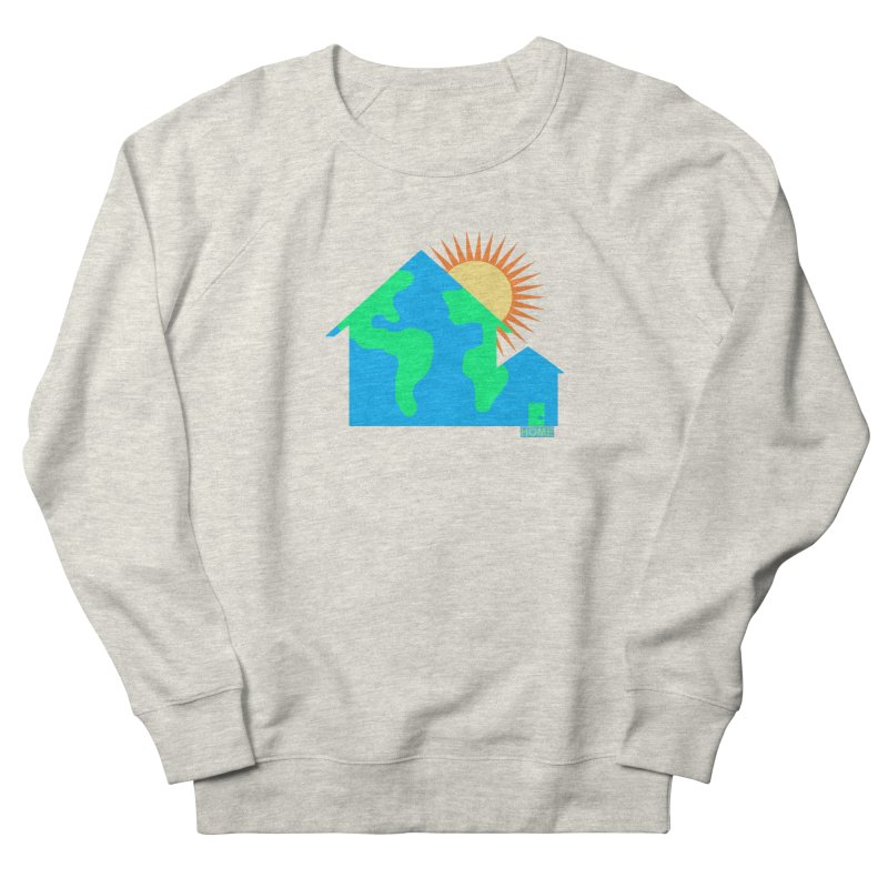 Home Women's French Terry Sweatshirt by Sam Shain's Artist Shop