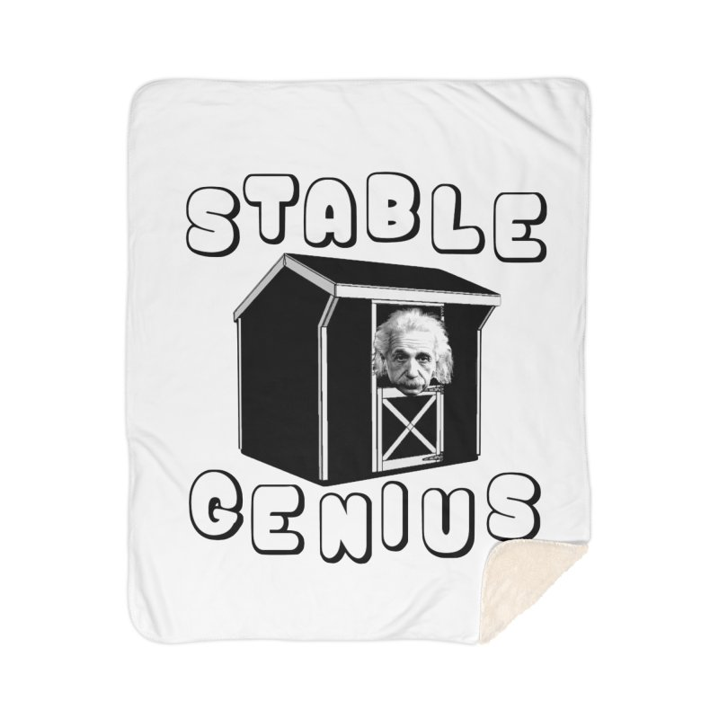 Stable Genius Home Sherpa Blanket Blanket by Sam Shain's Artist Shop