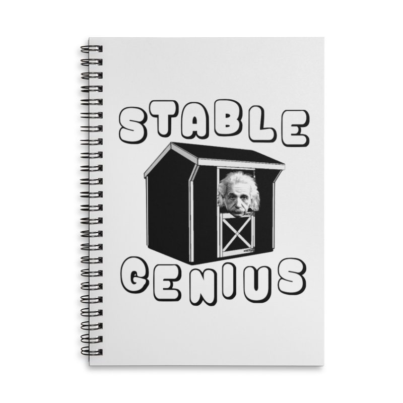 Stable Genius Accessories Lined Spiral Notebook by Sam Shain's Artist Shop