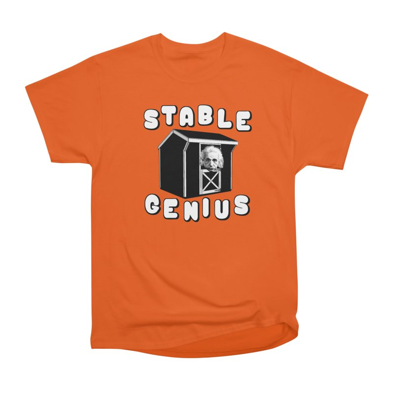 Stable Genius Men's Heavyweight T-Shirt by Sam Shain's Artist Shop