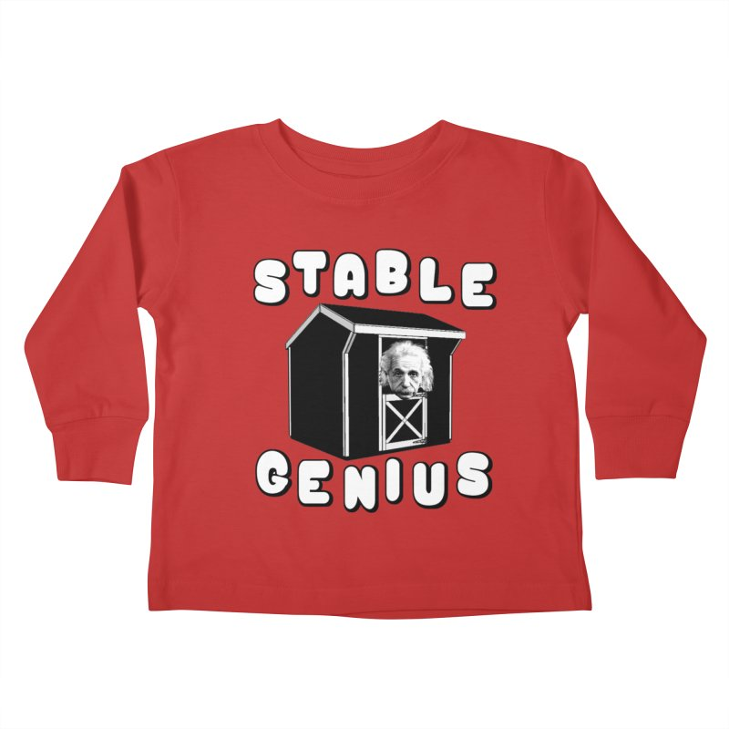 Stable Genius Kids Toddler Longsleeve T-Shirt by Sam Shain's Artist Shop