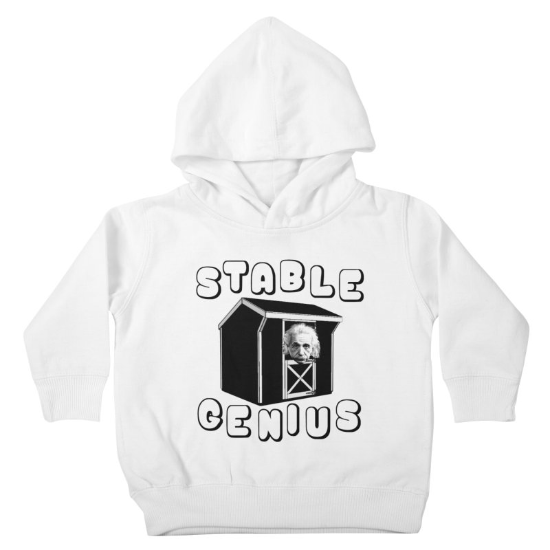 Stable Genius Kids Toddler Pullover Hoody by Sam Shain's Artist Shop